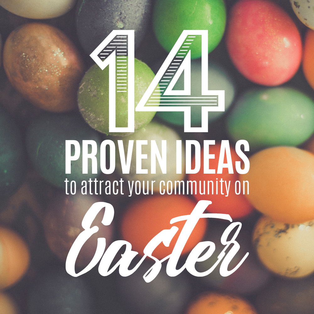 14 Proven Ideas to Attract your Community on Easter