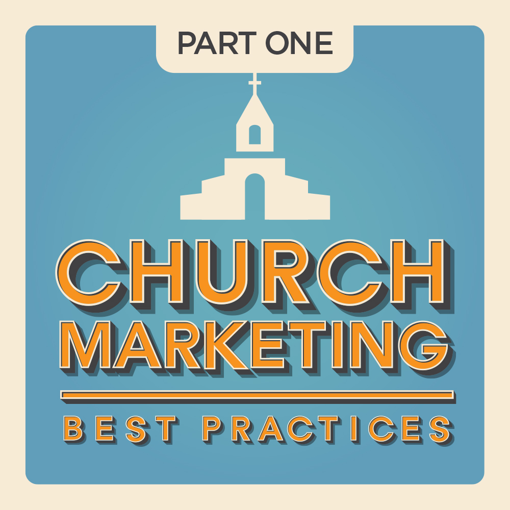 Church Marketing Best Practices