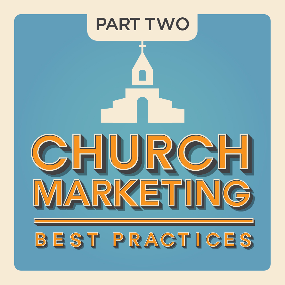 More Church Marketing Best Practices