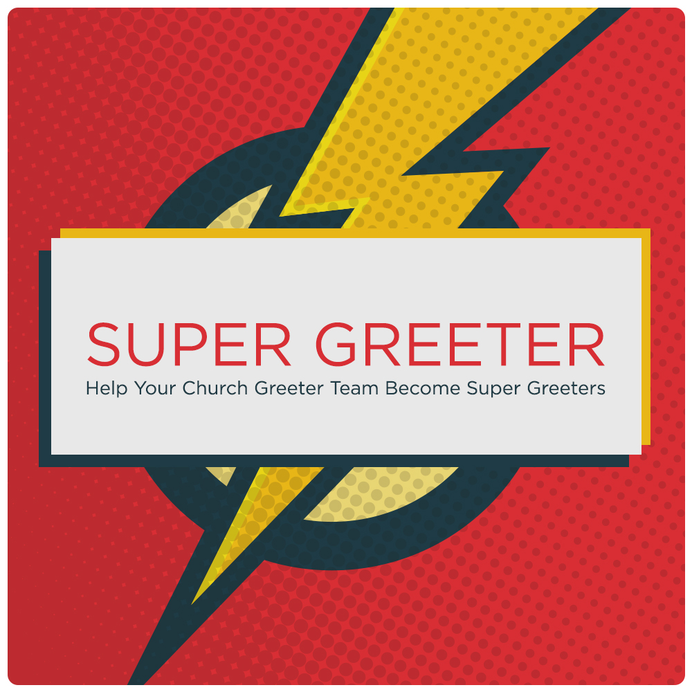 Church Greeters - Make the Super Greeters