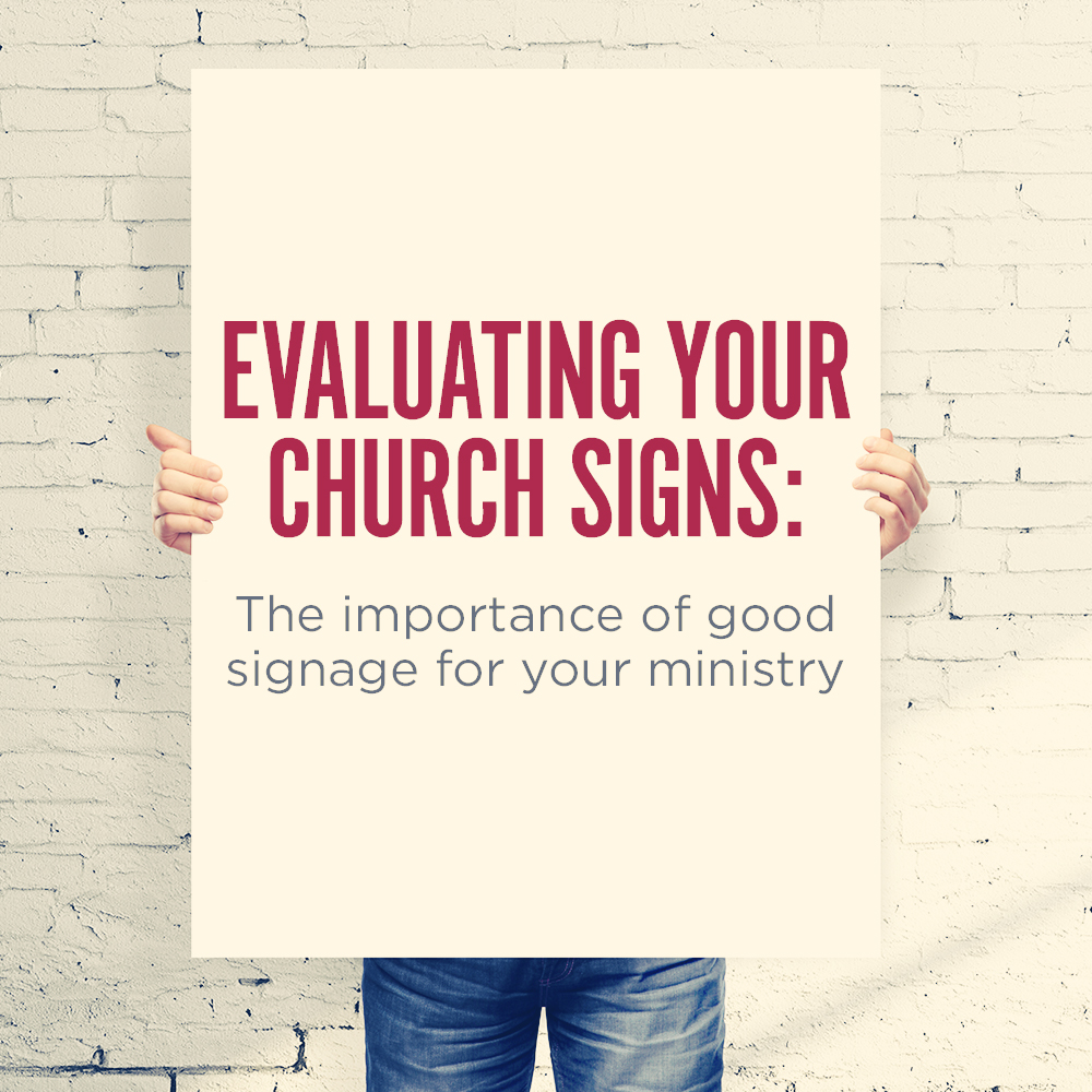 The Importance of Church Signs for Your Ministry