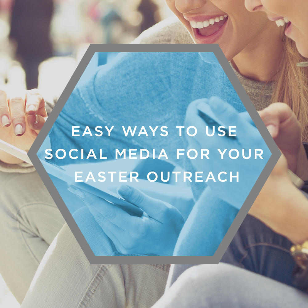 Using Social Media for Easter Church Marketing