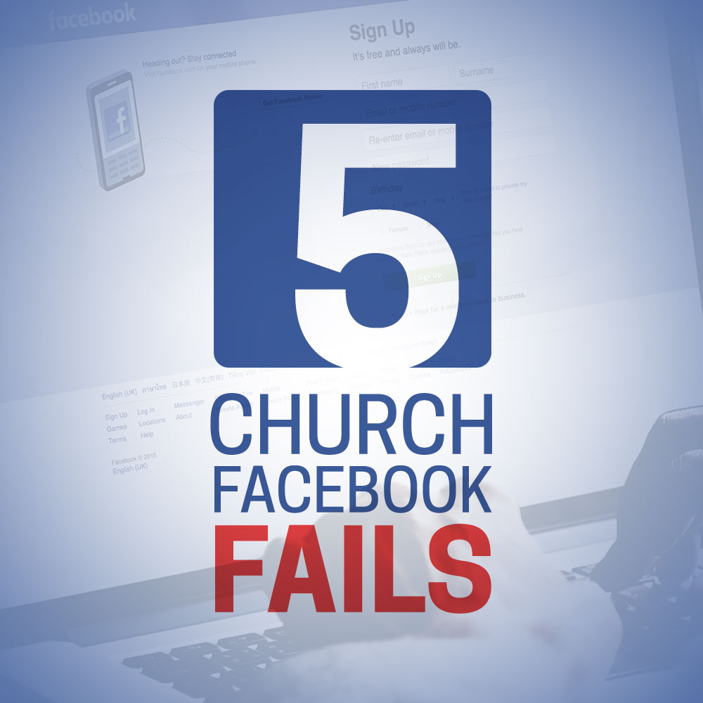 Eight Church Facebook Fails