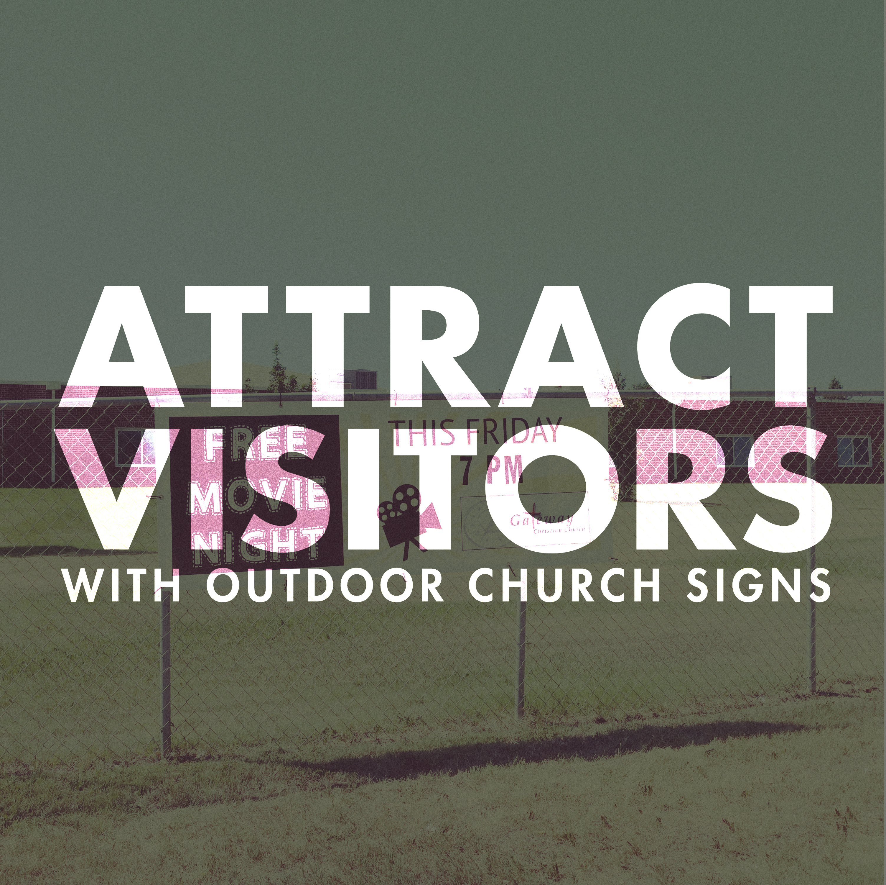 Attract Visitors with Outdoor Church Signs