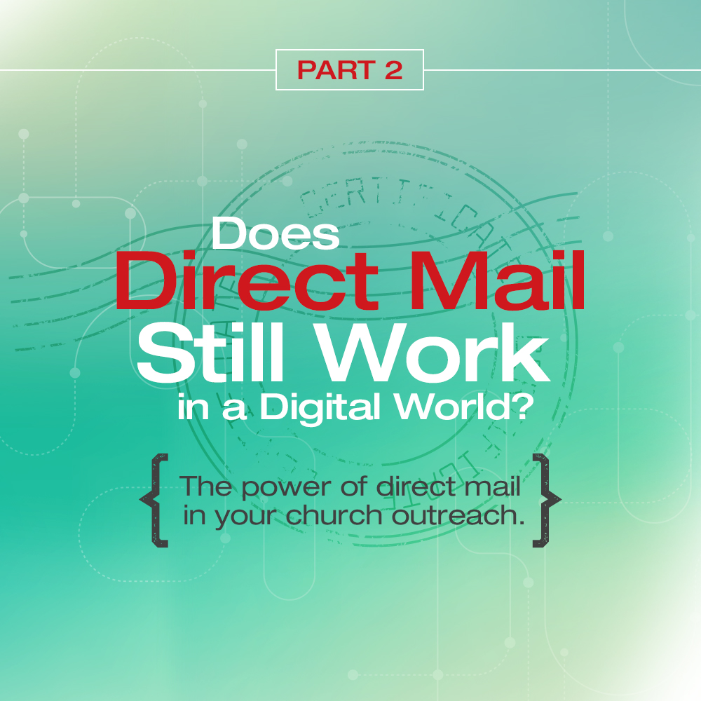 Does Direct Mail Still Work In a Digital World - Part 2