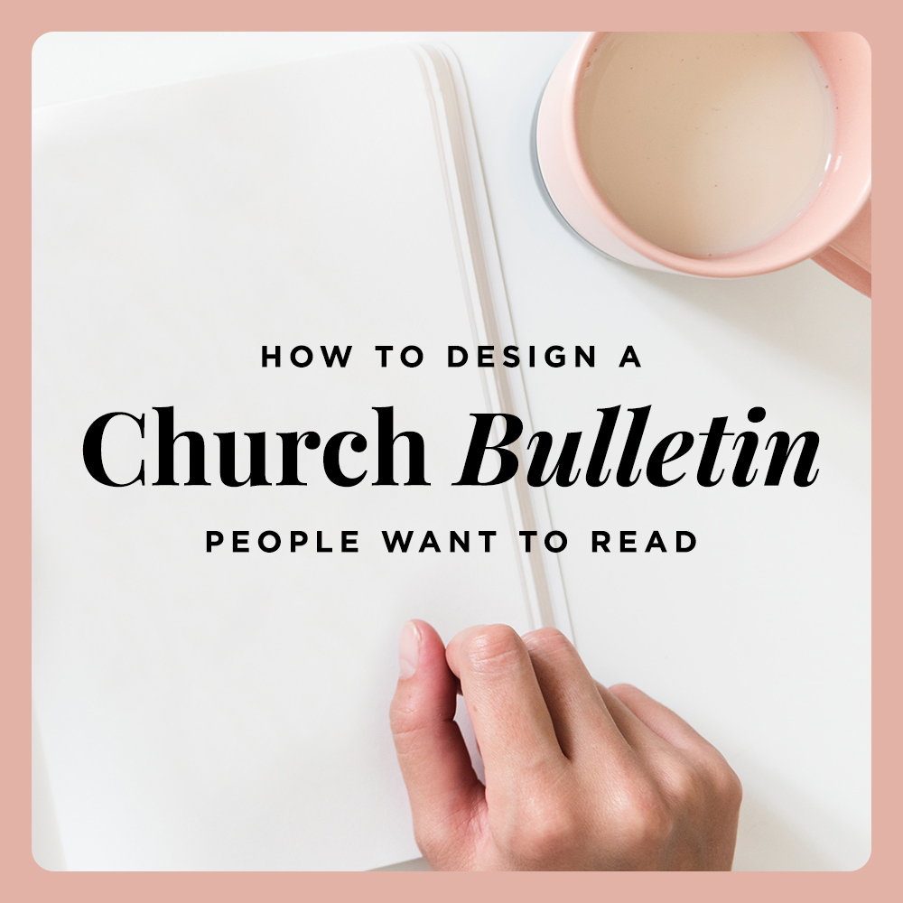 how to design a great church bulletin